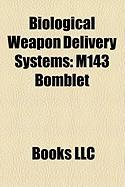 Biological Weapon Delivery Systems: M143 Bomblet