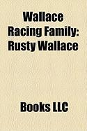 Wallace Racing Family: Rusty Wallace