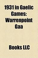 1931 in Gaelic Games: Warrenpoint Gaa
