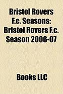 Bristol Rovers F.C. Seasons: Bristol Rovers F.C. Season 2006-07