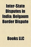 Inter-State Disputes in India: Belgaum Border Dispute