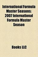 International Formula Master Seasons: 2007 International Formula Master Season