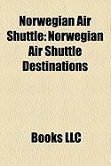 Norwegian Air Shuttle: Norwegian Air Shuttle Destinations, Flynordic, Diamanten, Bjrn Kjos, Flynordic Destinations