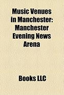 Music Venues in Manchester: Manchester Evening News Arena