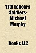 17th Lancers Soldiers: Michael Murphy