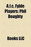 A.F.C. Fylde Players: Phil Doughty