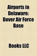 Airports in Delaware: Dover Air Force Base