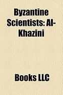 Byzantine Scientists: Al-Khazini