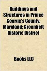 Buildings And Structures In Prince George's County, Maryland