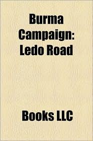 Burma Campaign: Ledo Road