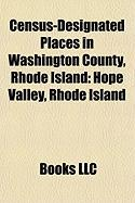 Census-Designated Places in Washington County, Rhode Island: Hope Valley, Rhode Island