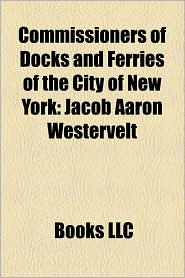 Commissioners Of Docks And Ferries Of The City Of New York