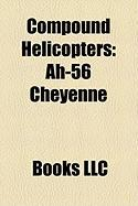 Compound Helicopters: Ah-56 Cheyenne