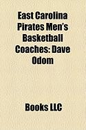 East Carolina Pirates Men's Basketball Coaches: Dave Odom