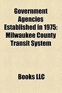 Government Agencies Established in 1975: Milwaukee County Transit System