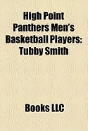 High Point Panthers Men's Basketball Players: Tubby Smith