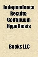 Independence Results: Continuum Hypothesis