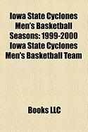 Iowa State Cyclones Men's Basketball Seasons: 1999-2000 Iowa State Cyclones Men's Basketball Team