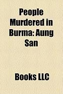 People Murdered in Burma: Aung San