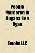 People Murdered in Guyana: Leo Ryan