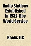 Radio Stations Established in 1932: BBC World Service
