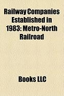 Railway Companies Established in 1983: Metro-North Railroad