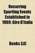 Recurring Sporting Events Established in 1909: Giro D'Italia