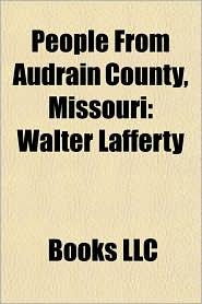 People From Audrain County, Missouri: Walter Lafferty