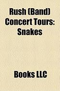 Rush (Band) Concert Tours: Snakes