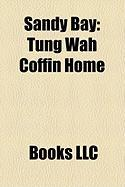 Sandy Bay: Tung Wah Coffin Home