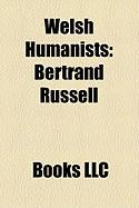Welsh Humanists: Bertrand Russell