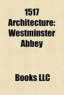 1517 Architecture: Westminster Abbey