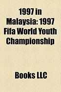 1997 in Malaysia: 1997 Fifa World Youth Championship