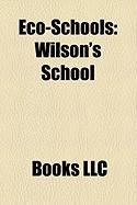 Eco-Schools: Wilson's School, South Camden Community School