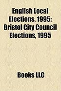 English Local Elections, 1995: Bristol City Council Elections, 1995