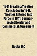 1941 Treaties: Treaties Concluded in 1941, Treaties Entered Into Force in 1941, German-Soviet Border and Commercial Agreement