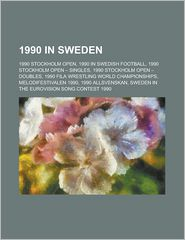 1990 In Sweden - Books Llc