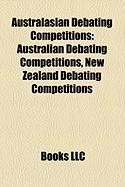 Australasian Debating Competitions: Australian Debating Competitions, New Zealand Debating Competitions