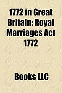 1772 in Great Britain: Royal Marriages ACT 1772