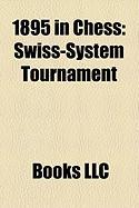1895 in Chess: Swiss-System Tournament