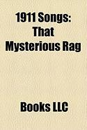 1911 Songs: That Mysterious Rag