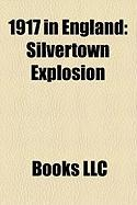 1917 in England: Silvertown Explosion
