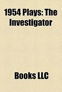1954 Plays (Study Guide): The Investigator