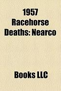 1957 Racehorse Deaths: Nearco