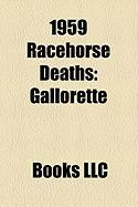 1959 Racehorse Deaths: Gallorette