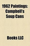 1962 Paintings: Campbell's Soup Cans