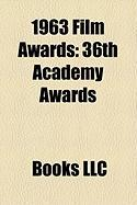 1963 Film Awards: 36th Academy Awards