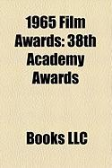 1965 Film Awards: 38th Academy Awards