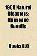1969 Natural Disasters: Hurricane Camille