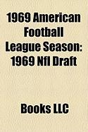 1969 American Football League Season: 1969 NFL Draft
